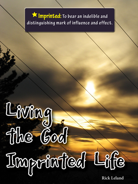 Living the God Imprinted Life